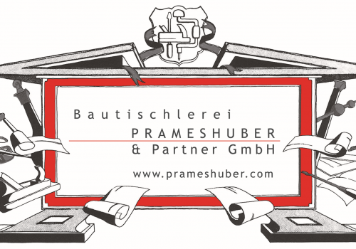 Bautischlerei Prameshuber & Partner GmbH